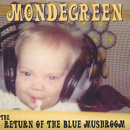 Return of the Blue Mushroom by Mondegreen
