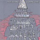 Losing Time by Paul Evans