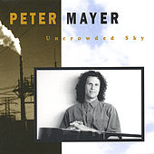 Uncrowded Sky by Peter Mayer