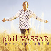 American Child by Phil Vassar