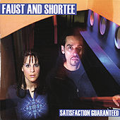 Satisfaction Guaranteed by DJ Faust