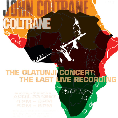 The Olatunji Concert: The Last Live Recording by John Coltrane