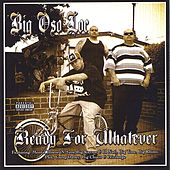 Ready For Whatever by Big Oso Loc