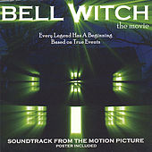 Bell Witch The Movie Soundtrack by Various Artists