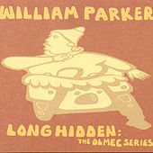 Long Hidden: The Olmec Series by William Parker