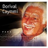 Para Sempre by Dorival Caymmi