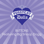 Buttons Featuring Big Snoop Dogg by Pussycat Dolls