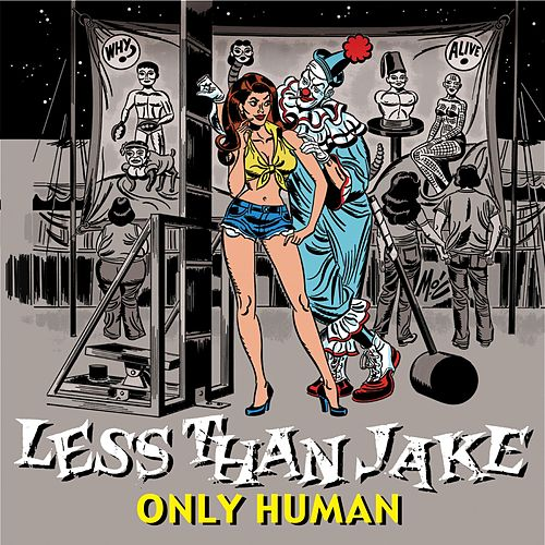 Only Human by Less Than Jake