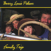 Family Trip by Barry Louis Polisar