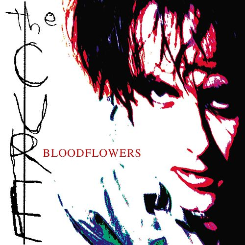 Bloodflowers by The Cure