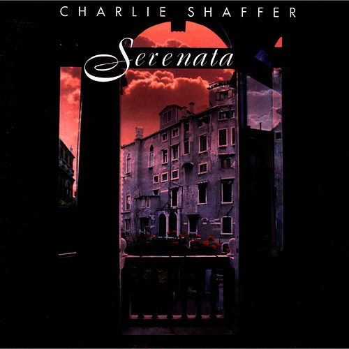 Serenata by Charlie Shaffer