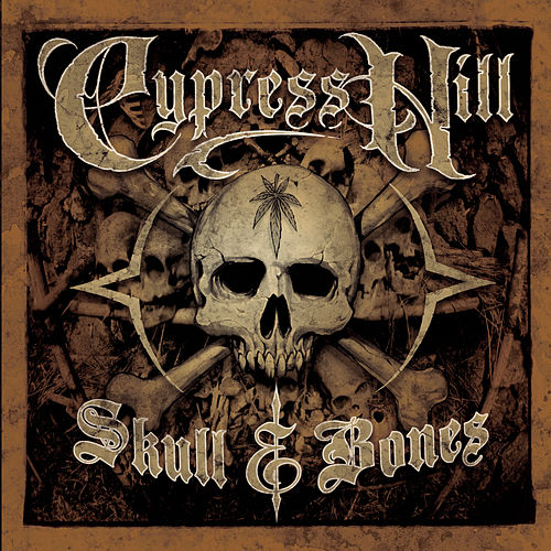 Skull & Bones by Cypress Hill