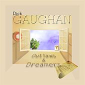 Outlaws and Dreamers by Dick Gaughan