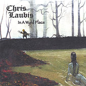 In A Wyrd Place by Chris Laubis