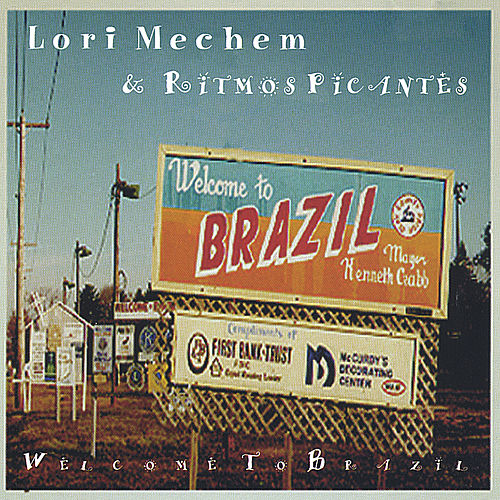 Welcome To Brazil by Lori Mechem