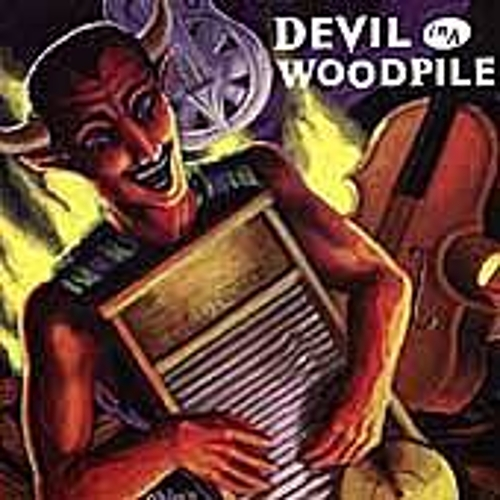 Devil In A Woodpile by Devil In A Woodpile