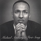 First Song by Michael Anthony