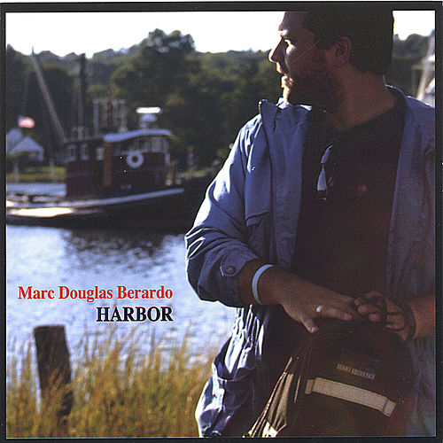 Harbor by Marc Douglas Berardo