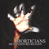 Mutilation Recreation by Various Artists