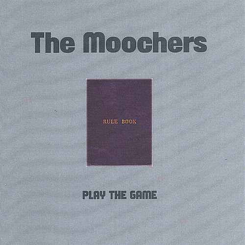 Play The Game by The Moochers