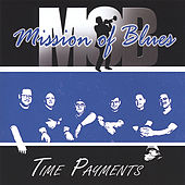 Time Payments by Mission of Blues