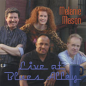 Live at Blues Alley by Melanie Mason