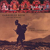 Bardo by Gabrielle Roth & The Mirrors