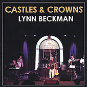 Castles and Crowns by Lynn Beckman