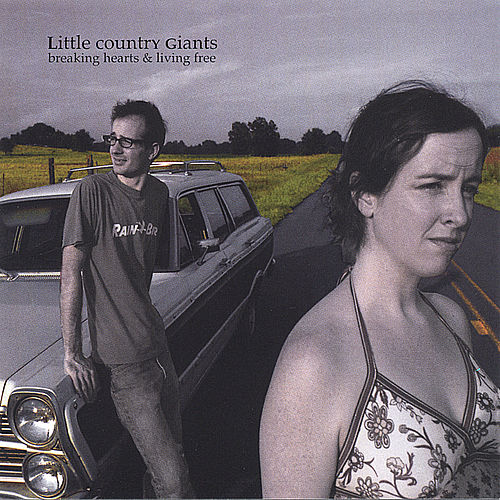Breaking Hearts and Living Free by Little Country Giants