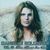 When The Broken Hearted Love Again by Danielle Bollinger