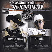 Undergrounds Most Wanted by Chingo Bling