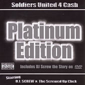 Soldiers United 4 Cash: Platinum Edition by DJ Screw