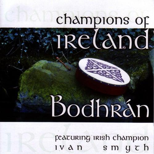Champions Of Ireland - Bodhran by Ivan Smith