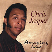 Amazing Love by Chris Jasper