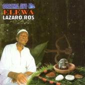 Elewá by Lázaro Ros