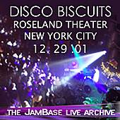 12-29-01 - Roseland Ballroom - New York, NY by The Disco Biscuits