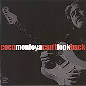 Can't Look Back by Coco Montoya