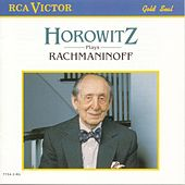 Horowitz Plays Rachmaninoff by Vladimir Horowitz