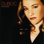 Duboc by Carol Duboc