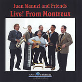 Live From Montreux by Juan Manuel