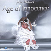 Age Of Innocence by Juan Manuel
