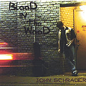 Blood In The Wood by John Schrader