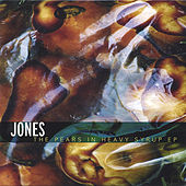 The Pears in Heavy Syrup ep by JONES