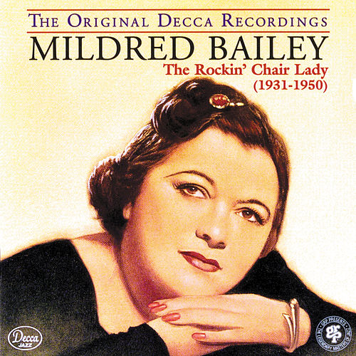 The Rockin' Chair Lady (1931-1950) by Mildred Bailey