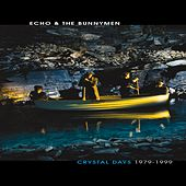 Crystal Days (1979-1999) by Echo and the Bunnymen
