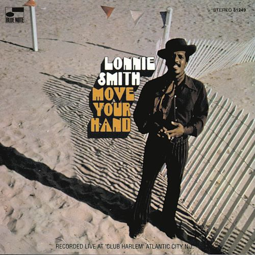 Move Your Hand by Dr. Lonnie Smith