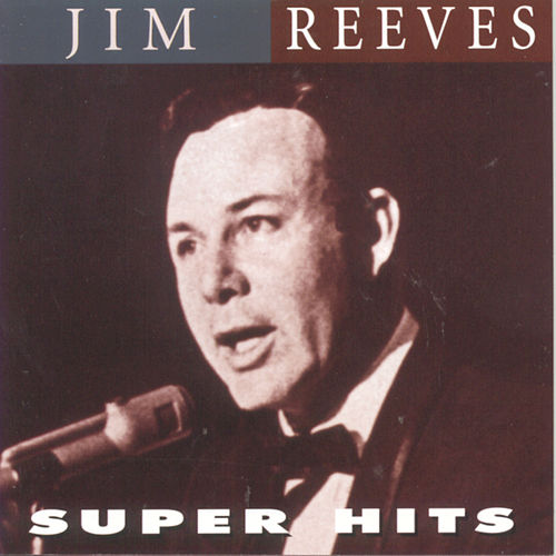 Super Hits by Jim Reeves
