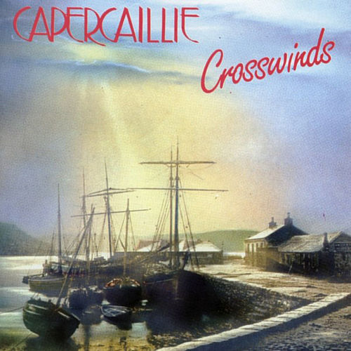 Crosswinds by Capercaillie