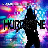 Hurricane (feat. Mel T) by Mindcleaner