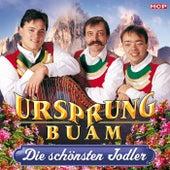 Die schönsten Jodler by Ursprung Buam
